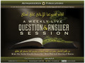 Weekly Question & Answer Session with Shaykh Hasan Ibn 'AbdulWahhab al-Banna