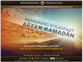 Remaining Steadfast After Ramadhaan by Shaykh 'Arafaat Muhammady