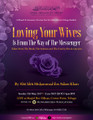 Loving Your Wives Is From The Way of The Messenger (صلى الله عليه وسلم) by Abu Idrees Muhammad Khan
