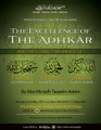 The Excellence of The Adhkaar Part 1 - The Correct Meaning of The Tasbeeh (SubhaanAllah) by Abu Mu'adh Taqweem Aslam