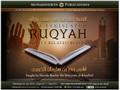 The Legislated Ruqyah and Its Related Rulings by Shaykh Bandar al-Khaybaree
