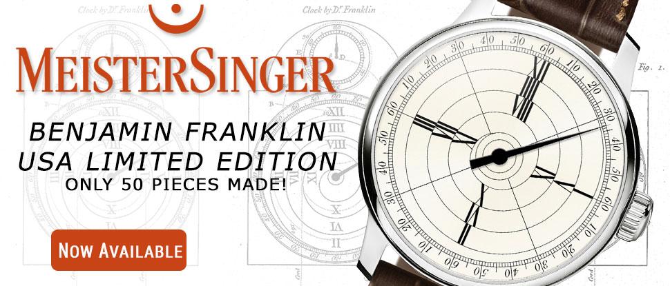 MeisterSinger Bejamin Franklin USA Limited Edition