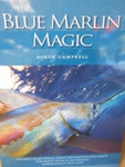 Blue Marlin Magic