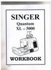 Singer Quantum XL-5000 Workbook