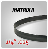 "1/4"" .025 - Matrix II General Purpose Band Saw Blades"
