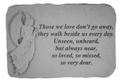 Those we love don't go away...Memory Stone
