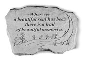 Wherever a beautiful soul...Memory Stone