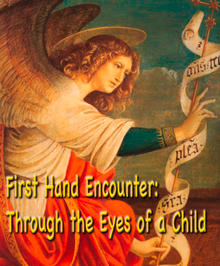 First Hand Encounter: Through the Eyes of a Child