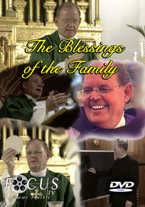 The Blessings of the Family