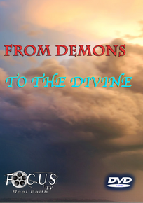 From Demons to the Divine