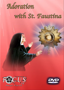 Adoration with St. Faustina