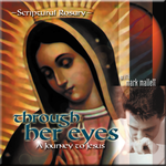 Through Her Eyes Rosary CD