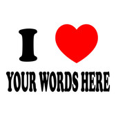 PRINT 'I heart Your Words Here'