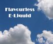 Flavourless E-liquid