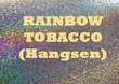 Rainbow Tobacco (Hangsen) E-liquid