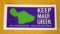 """Keep Maui Green"" Sticker"