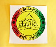 Maui's Beach House Sticker