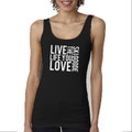 "Tank Top Black with White""Live the Life You Love SKI GOODE"""