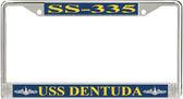 USS Dentuda SS-335 License Plate Frame