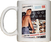 """""""Learn to Operate a $7,000,000 Submarine"""" Poster Coffee Mug"""