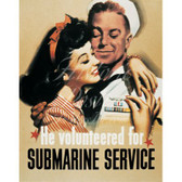 "He Volunteered"" Submarine Recruiting Poster"
