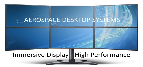 AEROSPACE DESKTOP SYSTEMS - Immersive Display, High Performance