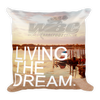 Living The Dream Pillow