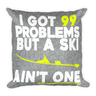 99 Problems Pillow