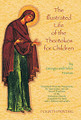 ILLUSTRATED LIFE OF THE THEOTOKOS FOR CHILDREN