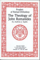 THE THEOLOGY OF JOHN ROMANIDES