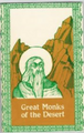 SAINTS FOR ALL AGES, V8: Great Monks of the Desert