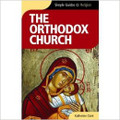 THE ORTHODOX CHURCH (Simple Guides)