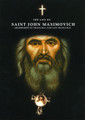 THE LIFE OF SAINT JOHN MAXIMOVITCH: Archbishop of Shanghai and San Francisisco, (DVD)