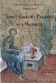 SAINT GREGORY PALAMAS AS A HAGIORITE