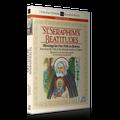 ST. SERAPHIM'S BEATITUDES (Narrated CD)