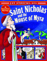 Saint Nicholas and the Mouse of Myra