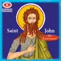 SAINT JOHN THE FORERUNNER (Paterikon for Kids series)