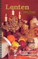 LENTEN COOKBOOK - A COLLECTION OF VEGAN / VEGETARIAN RECIPES