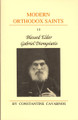 MODERN ORTHODOX SAINTS VOL 13 BLESSED ELDER GABRIEL DIONYSIATIS