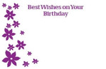 Best Wishes on Your Birthday - Flowers