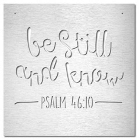 Be Still and Know, Psalm