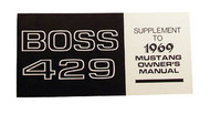 1969 Ford Mustang Boss 429 Owners Manual