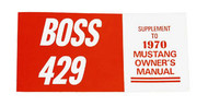 1970 Ford Mustang Boss 429 Owners Manual