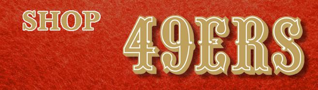Browse the best selection of 49er's jacket, niner t-shirts, SF hoodies, hats & more