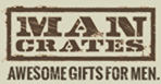 Man Crates - Awesome gifts for men