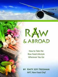 Raw & Abroad