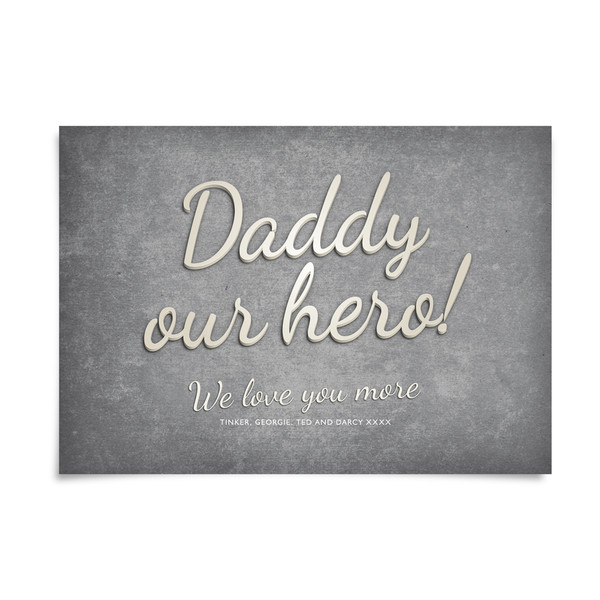 Daddy My Hero! personalised print by Dig The Earth