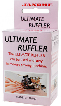 Janome Top-Load - Ultimate Ruffler