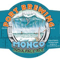 Port Brewing Mongo Double IPA 22oz