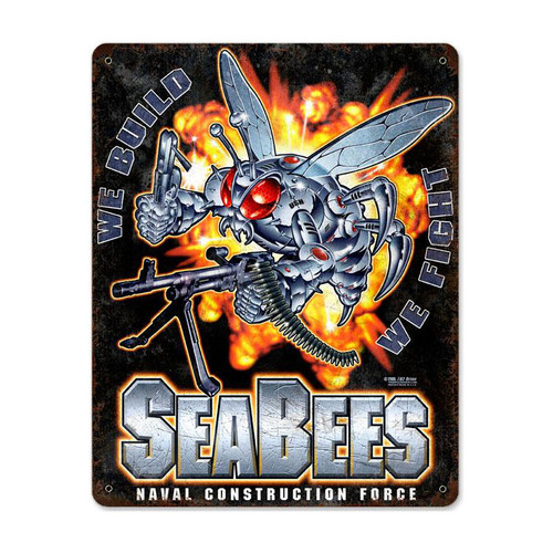 """USN  SEABEES--WE BUILD, WE FIGHT""  METAL SIGN"
